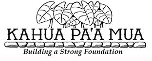 Kahua Paʻa Mua, Inc.